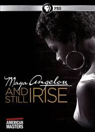 Maya Angelou: and still I rise /  a co-production of the People's Media Group, LLC, Thirteen's American masters for WNET, and ITVS ; directed by Bob Hercules, Rita Coburn Whack ; produced by Rita Coburn Whack, Bob Hercules, Jay Alix, Una Jackman.