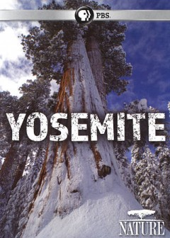Yosemite /  written and produced by Joseph Pontecorvo ; a production of Pontecorvo Productions and Thirteen Productions LLC for WNET. - written and produced by Joseph Pontecorvo ; a production of Pontecorvo Productions and Thirteen Productions LLC for WNET.