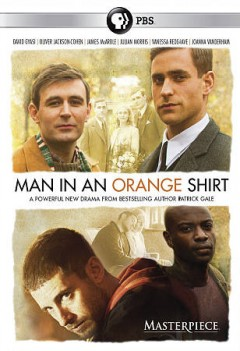 Man in an orange shirt /  a production of Kudos and EndemolShineGroup ; written by Patrick Gale ; produced by Lisa Osborne ; directed by Michael Samuels.