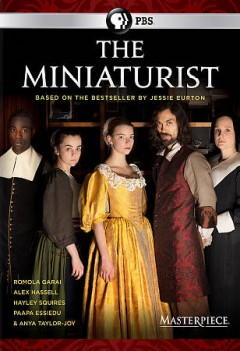 The miniaturist /  writer, John Brownlow ; producer, Gethin Scourfield ; director, Guillem Morales. - writer, John Brownlow ; producer, Gethin Scourfield ; director, Guillem Morales.
