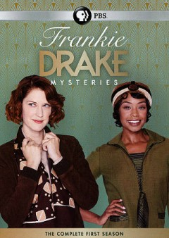 Frankie Drake mysteries : the complete first season [3-disc set] / a CBC original ; a Shaftesbury production ; created by Carol Hay & Michelle Ricci ; directed by Leslie Hope, Eleanore Lindo, Sudz Sutherland, Norma Bailey, Peter Stebbings, Ruba Nadda ; produced by Jonathan Hackett. - a CBC original ; a Shaftesbury production ; created by Carol Hay & Michelle Ricci ; directed by Leslie Hope, Eleanore Lindo, Sudz Sutherland, Norma Bailey, Peter Stebbings, Ruba Nadda ; produced by Jonathan Hackett.
