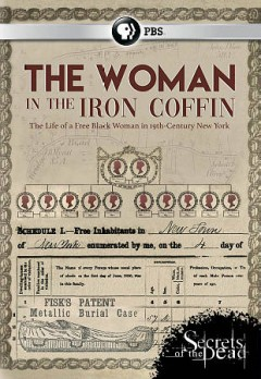 Secrets of the dead : the woman in the iron coffin / produced by Impossible Factual, Ltd. ; written and directed by Adam Luria. - produced by Impossible Factual, Ltd. ; written and directed by Adam Luria.