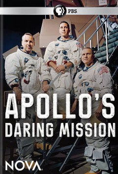 Apollo's daring mission /  a Nova production by Sugar Films Ltd. for WGBH Boston ; director, Kirk Wolfinger ; writer and producer, Rushmore Denooyer ; producer, Sue Norton. - a Nova production by Sugar Films Ltd. for WGBH Boston ; director, Kirk Wolfinger ; writer and producer, Rushmore Denooyer ; producer, Sue Norton.