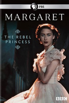 Margaret : the rebel princess / producer/director, Hannah Berryman ; a BBC Studios production for PBS and BBC. - producer/director, Hannah Berryman ; a BBC Studios production for PBS and BBC.