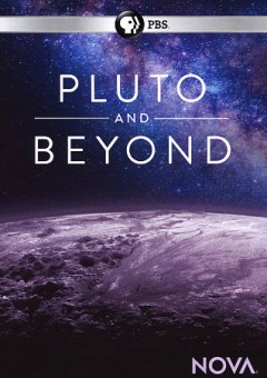 Pluto and beyond /  written, produced and directed by Terri Randall ; a Nova production by Terri Randall Productions for WGBH Boston, PBS. - written, produced and directed by Terri Randall ; a Nova production by Terri Randall Productions for WGBH Boston, PBS.