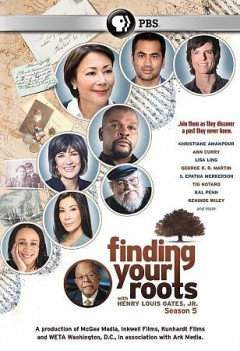 Finding your roots : season 5 [3-disc set] / a production of McGee Media, Inkwell Films, Kunhardt Films and WETA Washington, C.D., in association with Ark Media. - a production of McGee Media, Inkwell Films, Kunhardt Films and WETA Washington, C.D., in association with Ark Media.