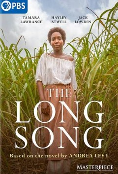 The long song /  produced by Roopesh Parekh ; written by Sarah Williams ; directed by Mahalia Belo. - produced by Roopesh Parekh ; written by Sarah Williams ; directed by Mahalia Belo.