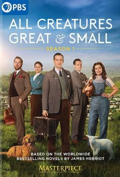 All creatures great & small : season 1 [2-disc set] / a Playground production for Masterpiece and Channel 5 in association with All3Media International and Screen Yorkshire ; produced by Richard Burrell ; written by Ben Vanstone, Lisa Holdsworth, Freddy Syborn, Debbie O'Malley, Julian Jones ; directed by Brian Percival, Metin Hüseyin, Andy Hay. - a Playground production for Masterpiece and Channel 5 in association with All3Media International and Screen Yorkshire ; produced by Richard Burrell ; written by Ben Vanstone, Lisa Holdsworth, Freddy Syborn, Debbie O'Malley, Julian Jones ; directed by Brian Percival, Metin Hüseyin, Andy Hay.