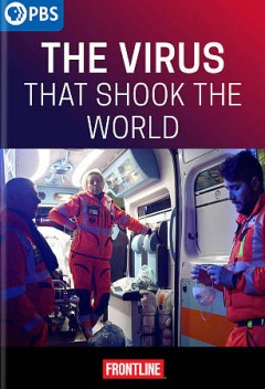 The virus that shook the world /  a KEO Films Ltd Prodcution for GBH/Frontline and BBC ; series director, James Bluemel ; series producer, Alice Henley.