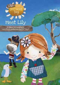 Lily's Driftwood Bay - Meet Lily.