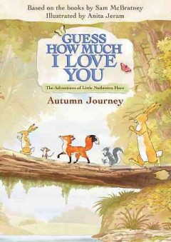 Guess how much I love you : Autumn journey.