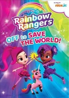 Rainbow Rangers: Off to Save the World!.