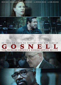 Gosnell : the trial of America's biggest serial killer / GVN Releasing presents in association with Hat Tip Films ; produced by Ann McElhinney, Phelim McAleer, Magdalena Segieda ; screenplay by Andrew Klavan and Ann McElhinney & Phelim McALeer ; directed by Nick Searcy. - GVN Releasing presents in association with Hat Tip Films ; produced by Ann McElhinney, Phelim McAleer, Magdalena Segieda ; screenplay by Andrew Klavan and Ann McElhinney & Phelim McALeer ; directed by Nick Searcy.