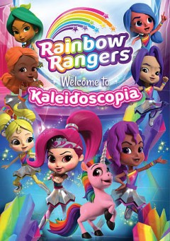 Rainbow Rangers : welcome to Kaleidoscopia.