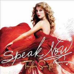 Speak now : [deluxe edition] / Taylor Swift.