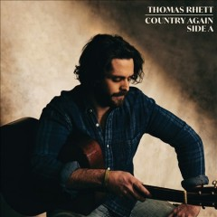Country again, side A /  Thomas Rhett. - Thomas Rhett.
