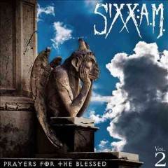 Prayers for the Blessed /  Sixx: A. M.
