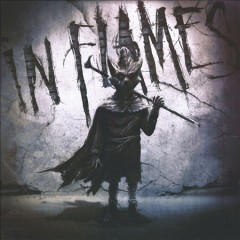 I, the mask /  In Flames.