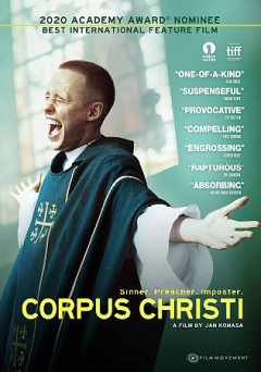 Corpus Christi /  Aurum Film presents ; in co-production with Canal+, WFS Walter Film Studio, Podkarpackim Regionalnym Funduszem Filmowym, Les Contes Modernes ; directed by Jan Komasa ; written by Mateusz Pacewicz ; produced by Leszek Bodzak, Aneta Hickinbotham.