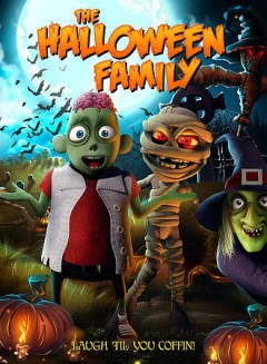 The Halloween family /  directed by James Snider. - directed by James Snider.