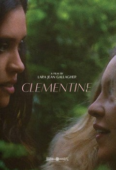 Clementine /  written and directed by Lara Jean Gallagher ; produced by Aimee Lynn Barneburg [and 4 others].