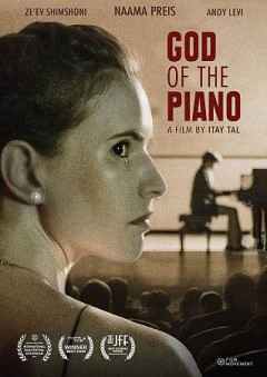 God of the piano /  a film by Itay Tal ; production by Itay Tal and Shani Egozin ; screenwriter, director and editor, Itay Tal. - a film by Itay Tal ; production by Itay Tal and Shani Egozin ; screenwriter, director and editor, Itay Tal.