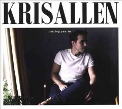 Letting you in /  Kris Allen.