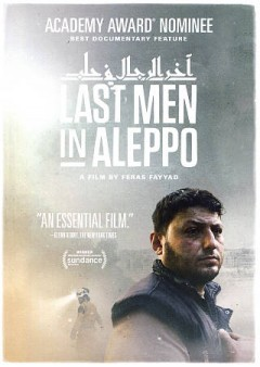 Last men in Aleppo /  Larm Film and Aleppo Media Center present ; in association with Kloos & Co Medien ; with the support of Danish Film Institute, Cinereach, AFAC, IDFA Bertha Foundation, Nordisk Film & TV Fond, Danida, Sundance Institute ; producers, Søren Steen Jespersen, Kareem Abeed, Stefan Kloos ; assistant director, Hassan Khattan ; co-director, Steen Johannessen ; directed by Feras Fayyad. - Larm Film and Aleppo Media Center present ; in association with Kloos & Co Medien ; with the support of Danish Film Institute, Cinereach, AFAC, IDFA Bertha Foundation, Nordisk Film & TV Fond, Danida, Sundance Institute ; producers, Søren Steen Jespersen, Kareem Abeed, Stefan Kloos ; assistant director, Hassan Khattan ; co-director, Steen Johannessen ; directed by Feras Fayyad.