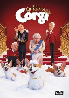 The Queen's corgi /  directed by Vincent Kesteloot, Ben Stassen.