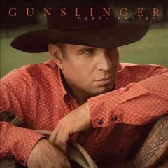 Gunslinger /  Garth Brooks. - Garth Brooks.