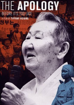 The apology : before it's too late / director, Tiffany Hsiung. - director, Tiffany Hsiung.