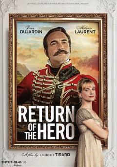 Return of the hero /  a film by Laurent Tirard.