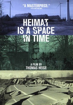 Heimat is a Space in Time (German).