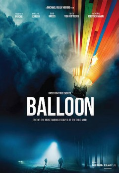 Balloon /  a film by Michael Bully Herbig. - a film by Michael Bully Herbig.