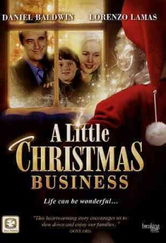 A little Christmas business /  director, Chuck Walker. - director, Chuck Walker.