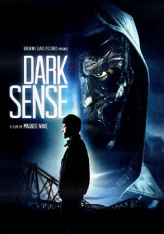 Dark sense /  a First and Only Ltd. and Encaptivate Films production ; produced by Simone Bett and Magnus Wake ; story by Peter A. Flannery ; screenplay by Geoff Dupuy-Holder and Alistair Rutherford ; directed by Magnus Wake. - a First and Only Ltd. and Encaptivate Films production ; produced by Simone Bett and Magnus Wake ; story by Peter A. Flannery ; screenplay by Geoff Dupuy-Holder and Alistair Rutherford ; directed by Magnus Wake.
