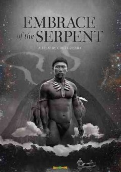 Embrace of the serpent /  screenplay by Ciro Guerra & Jacques Toulemonde ; directed by Ciro Guerra.