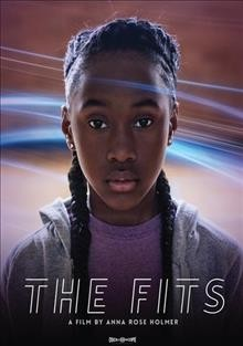 The fits /  La Biennale di Venezia presents ; with Mongrel Media ; in collaboration with Yes, Ma'am! ;  a film by Anna Rose Holmer ; produced by Lisa Kjerulff ; story by Anna Rose Holmer, Saela Davis & Lisa Kjerulff ; written, produced & directed by Anna Rose Holmer.