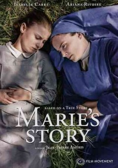 Marie's story /  screenplay, Philippe Blasband and Jean Pierre Améris ; produced by Sophie Révil and Denis Carot ; directed by Jean-Pierre Améris.