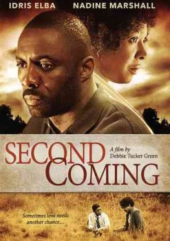 Second coming /  Film Movement, Film4 and BFI present ; a Hillbilly Films production ; produced by Polly Leys and Kate Norrish ; written and directed by Debbie Tucker Green.