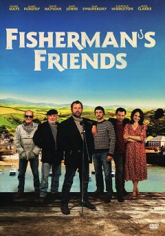 Fisherman's friends /  director, Christ Foggin ; written by Meg Leonard, Nick Moorcroft ; producers, James Spring, Meg Leonard, Nick Moorcroft. - director, Christ Foggin ; written by Meg Leonard, Nick Moorcroft ; producers, James Spring, Meg Leonard, Nick Moorcroft.