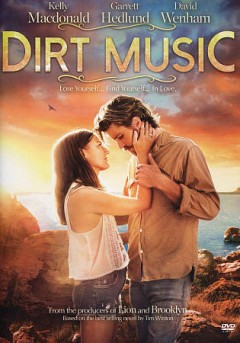 Dirt music /  Samuel Goldwyn Films presents ; Film4, Screen Australia, Screenwest [and others] ; written by Jack Thorne ; producers, Finola Dwyer [and others] ; directed by  Gregor Jordan.