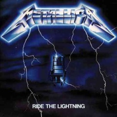 Ride the lightning /  Metallica.