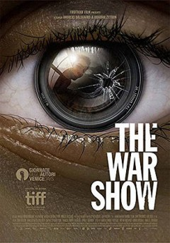 The war show /  written and directed by Anreas Dalsgaard and Obaidah Zytoon ; produced by Alaa Hassan. - written and directed by Anreas Dalsgaard and Obaidah Zytoon ; produced by Alaa Hassan.
