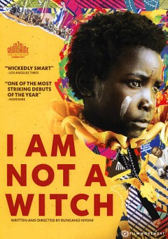 I am not a witch /  Film4, FFilm Cymru Wales, BFI  present a Clandestine Films and Soda Pictures production ; produced in association Icreate and Unafilm ; written and directed by Rungano Nyoni ; produced by Juliette Grandmont, Emily Morgan ; executive producers, Eve Gabereau, Mary Burke, Eva Yates, Daniel Battsek, Hannah Thomas. - Film4, FFilm Cymru Wales, BFI  present a Clandestine Films and Soda Pictures production ; produced in association Icreate and Unafilm ; written and directed by Rungano Nyoni ; produced by Juliette Grandmont, Emily Morgan ; executive producers, Eve Gabereau, Mary Burke, Eva Yates, Daniel Battsek, Hannah Thomas.