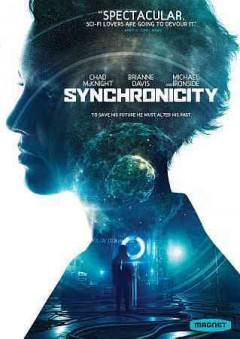 Synchronicity /  written and directed by Jacob Gentry.