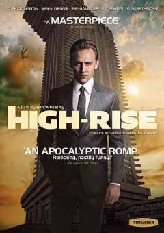 High-rise /  directed by Ben Wheatley. - directed by Ben Wheatley.