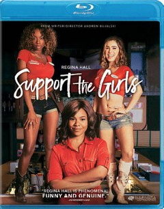 Support the girls /  Magnolia Pictures and Burn Later Productions present a Houston King and Slater Films production; produced by Sam Slater, Houston King ; written and directed by Andrew Bujalski. - Magnolia Pictures and Burn Later Productions present a Houston King and Slater Films production; produced by Sam Slater, Houston King ; written and directed by Andrew Bujalski.