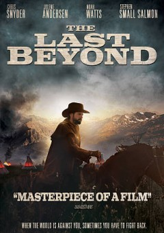 The last beyond /  written and directed by Graham Du Bose ; produced by S.K. DuBose.