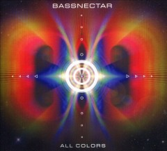 All colors /  Bassnectar. - Bassnectar.